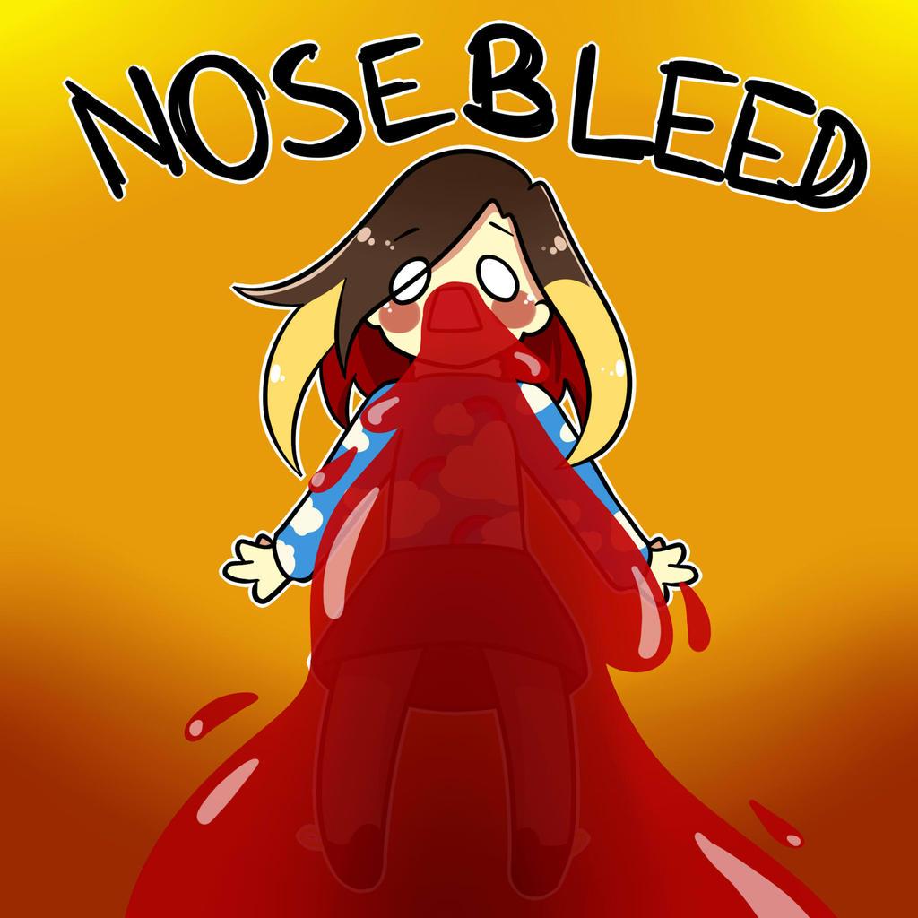 Nosebleed~ by Tsunesamaa