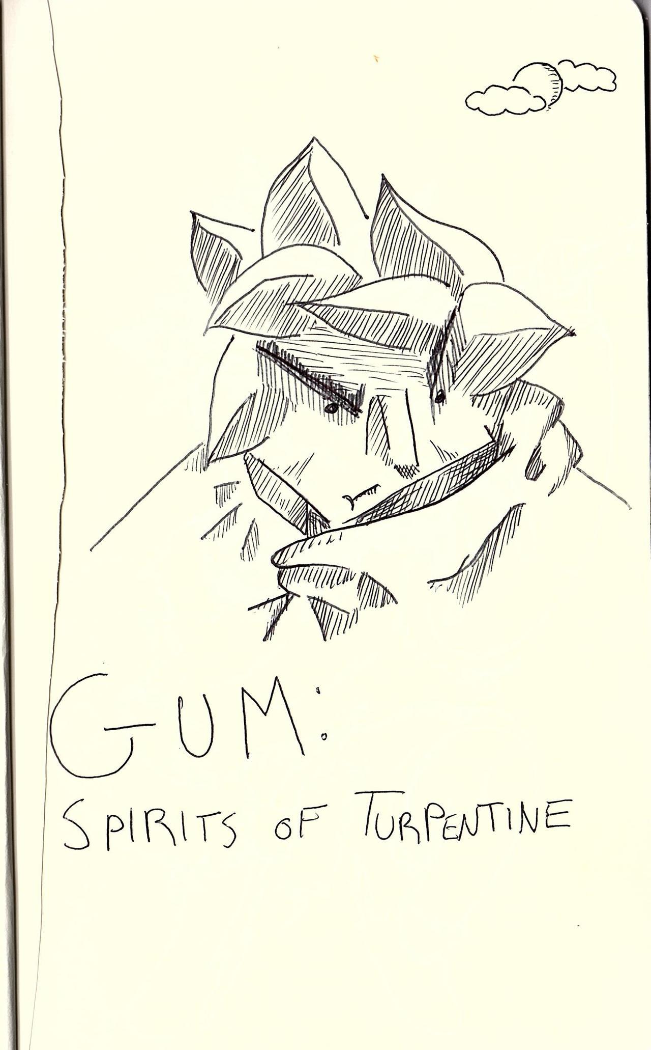 GUM: Spirits of Turpentine