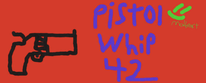 pistolwhip42