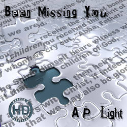 Been Missing You - A.P. Light (CD Cover) by HeavensDisciples