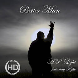 Better Man - A.P. Light (CD Cover) by HeavensDisciples