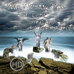 War With My Flesh - A.P. Light (CD Cover) by HeavensDisciples