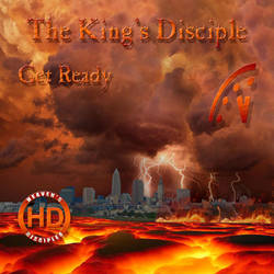 Get Ready - The King's Disciple (CD Cover) by HeavensDisciples