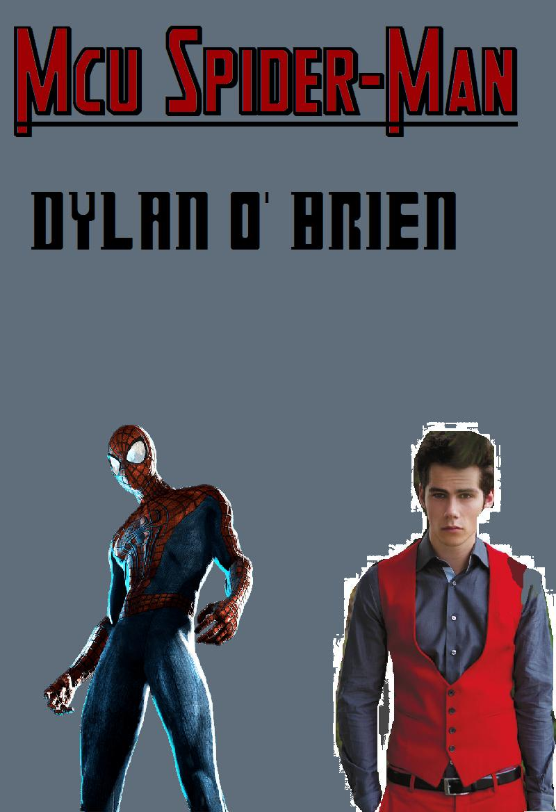 MCU Spider-Man Fancast Peter Parker Dylan O'Brian by ...