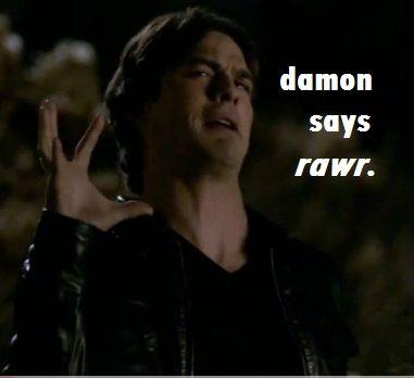 Damon says Rawr by TheWuzzy