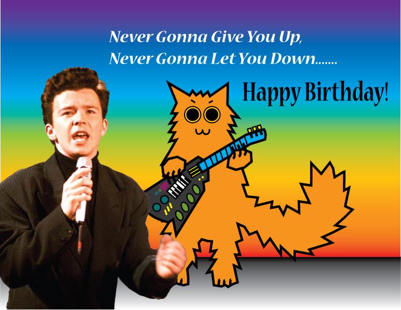 Rickroll Birthday Card by celtex on DeviantArt – Rick Roll Birthday Card