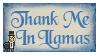 Thank Me In Llamas Stamp