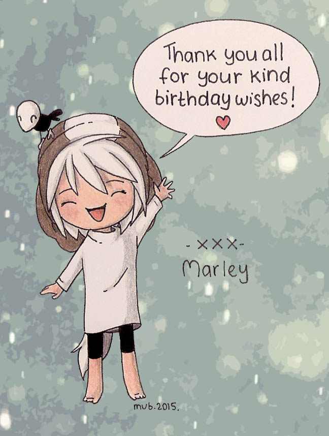 Thanks for The BD wishes! by MarleyMoonflight