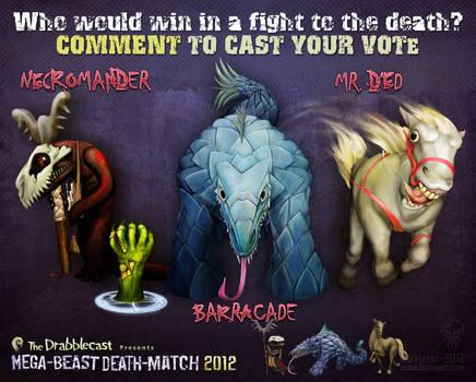 Mega-Beast Death-Match 2012 - Round 4