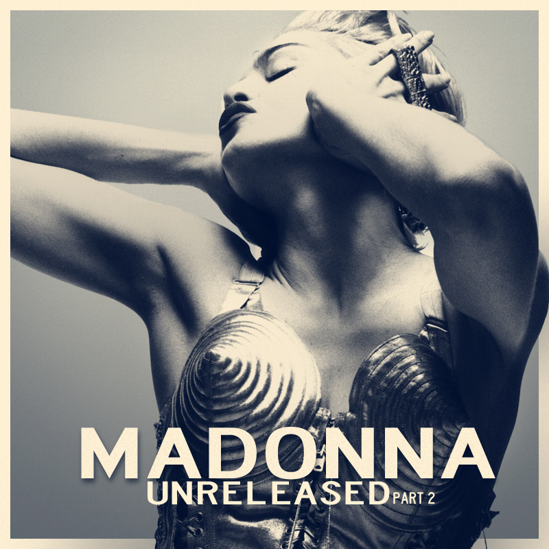 Madonna - Demos & Rare Madonna___unreleased_part_2_by_anhell2005-d3l6kvw