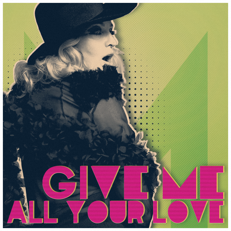 Madonna (Covers) Madonna_gimme_all_ur_luv_by_anhell2005-d4fkxs8