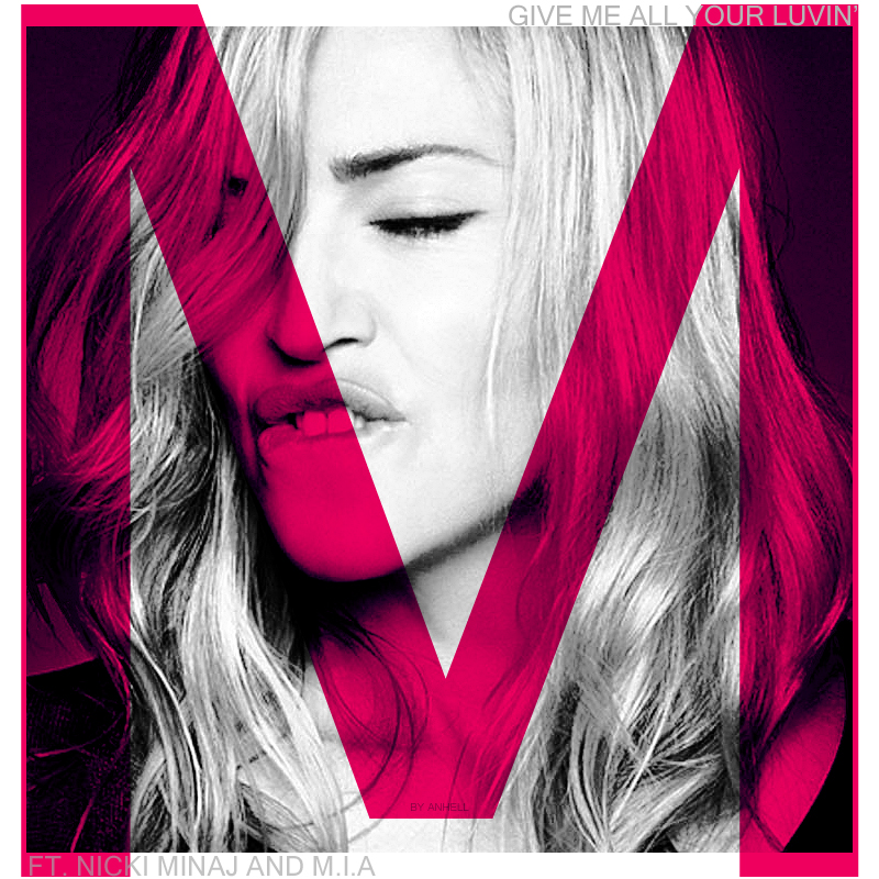 Taller de Photoshop - MADONNA Edition - Página 11 Give_me_all_your_luvin_cover_by_anhell2005-d4o37o6