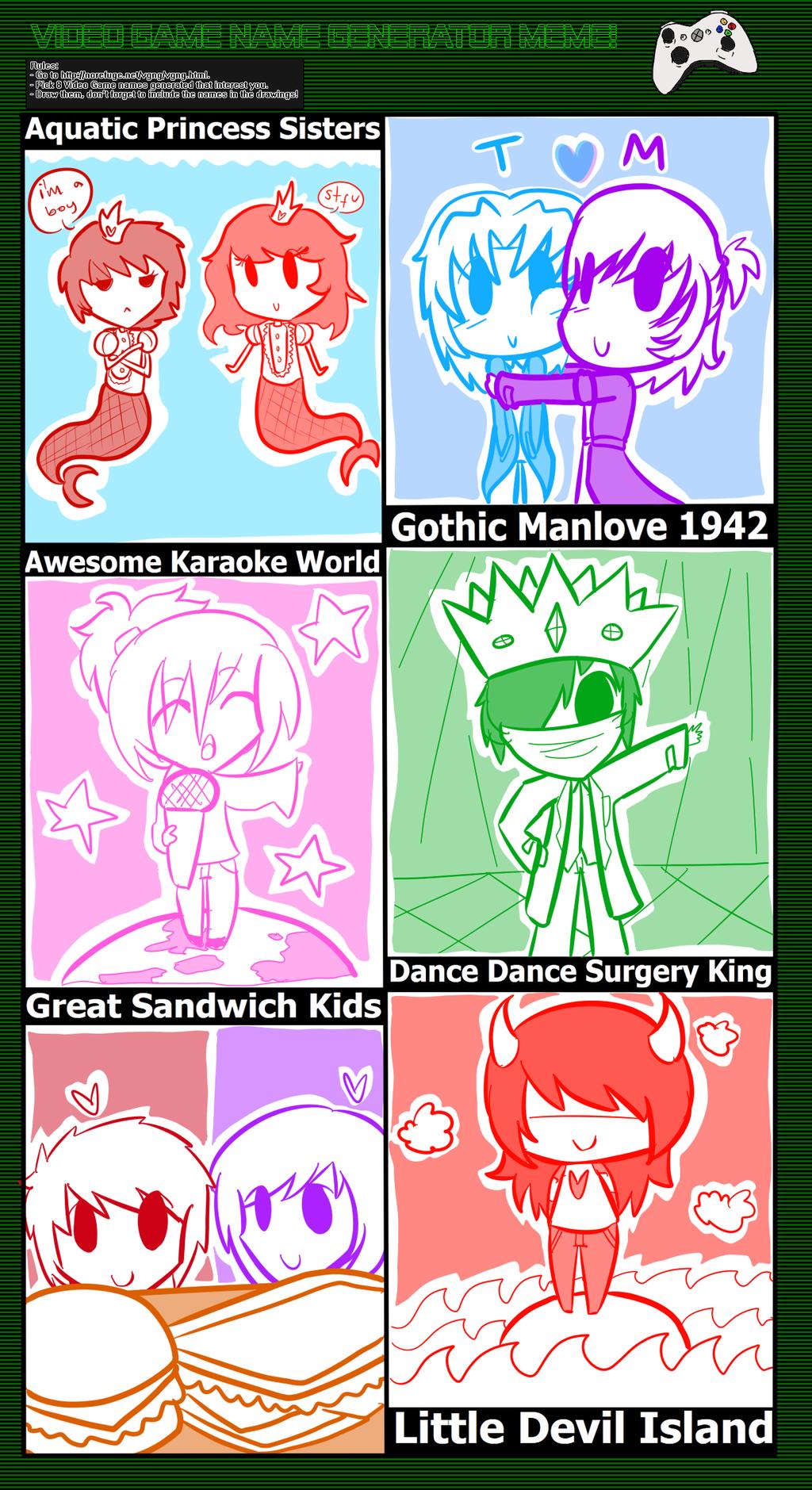 Video Game Name Generator Meme By DawnRedd
