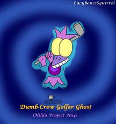 Dumb-Crow Golfer Ghost