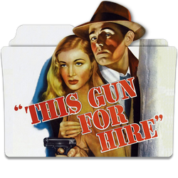 This Gun For Hire 1942 v3S by ungrateful601010