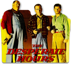 The Desperate Hours 1955 V1DSS by ungrateful601010