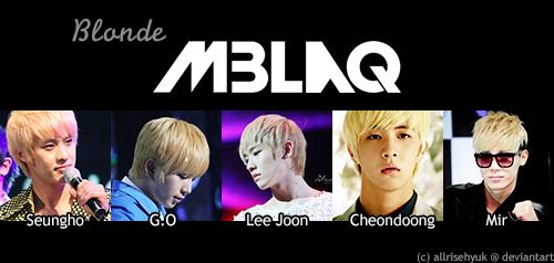Blonde MBLAQ :3 by AllRiseHyuk