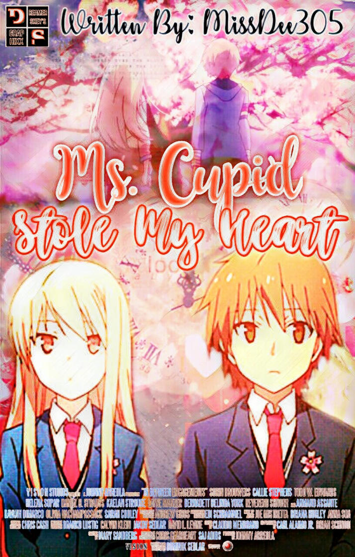 Ms. Cupid Stole My Heart by Asheshe21