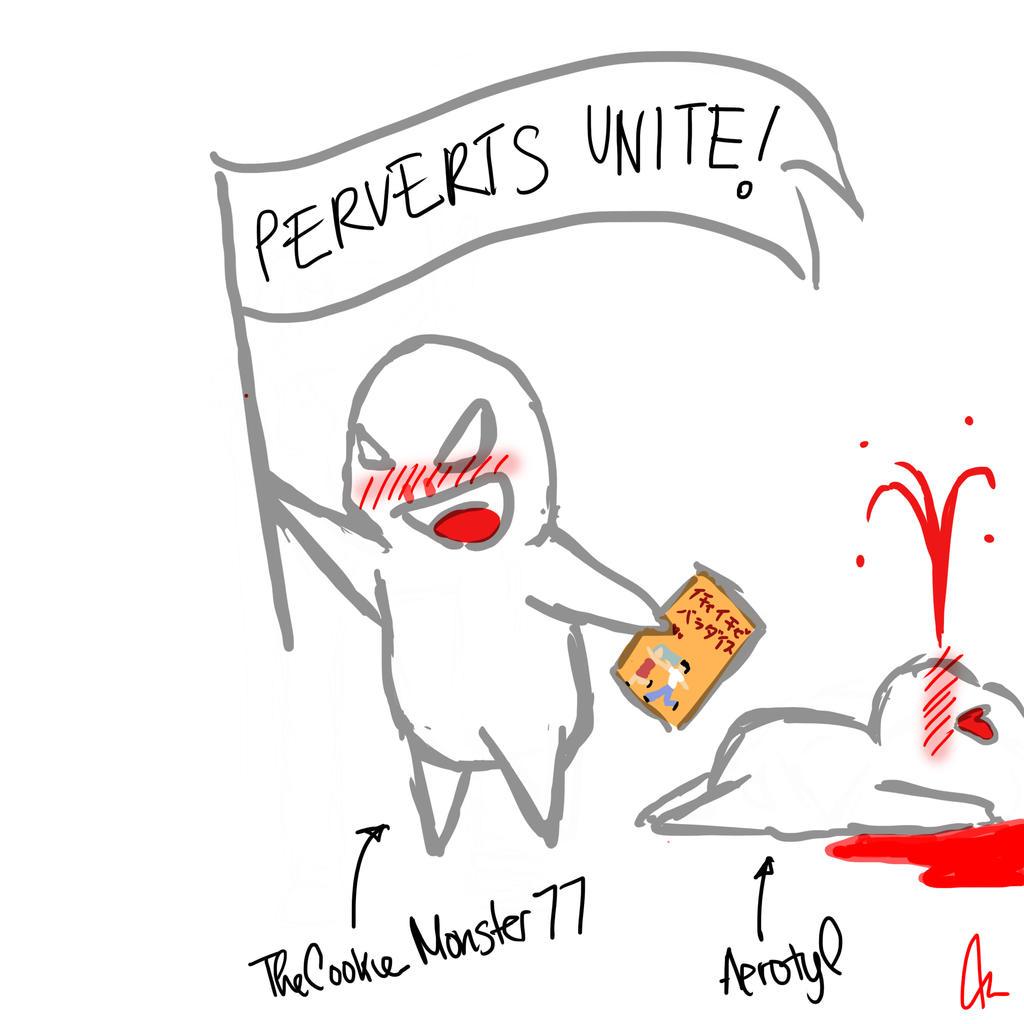 Perverts Unite by Aerotyl