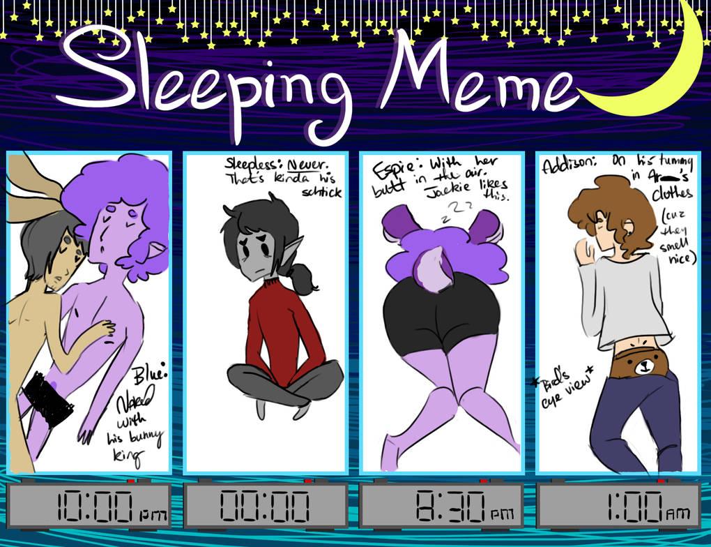 Sleeping meme by askaddison