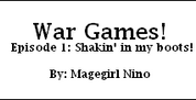 War Games by Magegirl-Nino
