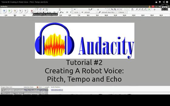 Tutorial #2 Making A Robot Voice by WickedNinjaPresents
