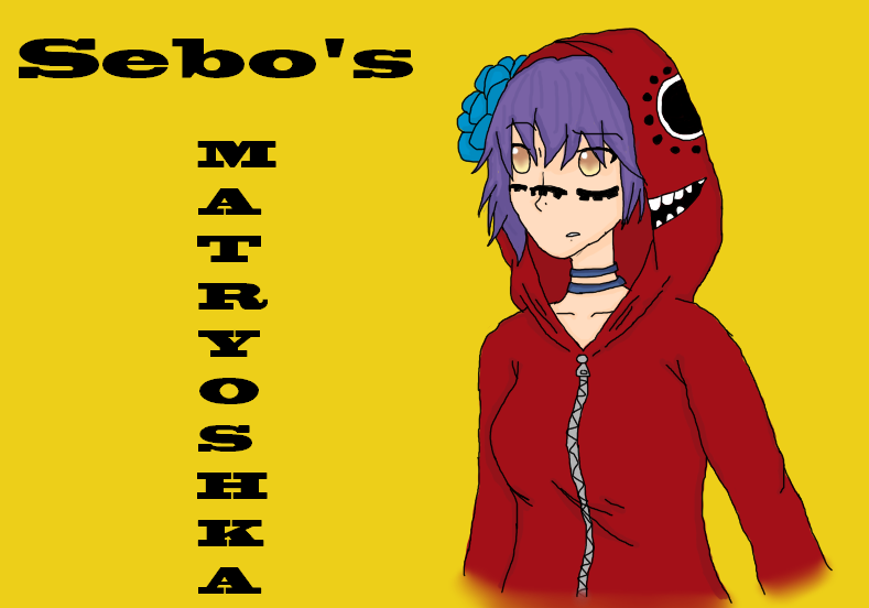 Sebo - Matryoshka (Digital) by LuckyJiku