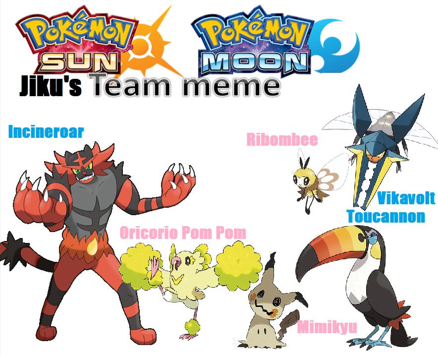 Jiku's Pokemon Sun And Moon Team Meme by LuckyJiku