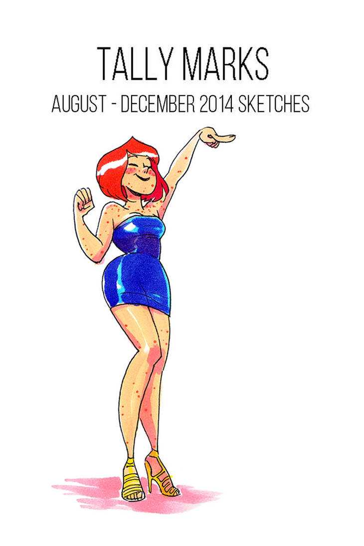 Tally Marks: August - December 2014 Sketches cover by Tallychyck