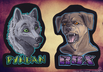 Pyndan and Rox Badges by CanineHybrid