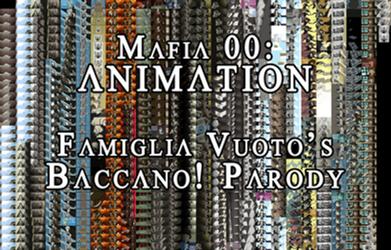 MAFIA 00: BACCANO! PARODY ANIMATION