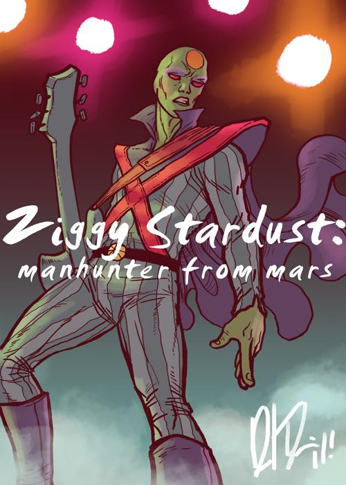 Ziggy Stardust: Manhunter from Mars