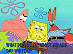 Spongebob and Co: We've had it with you haters!