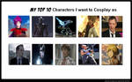 My Top 10 Characters I want to Cosplay as
