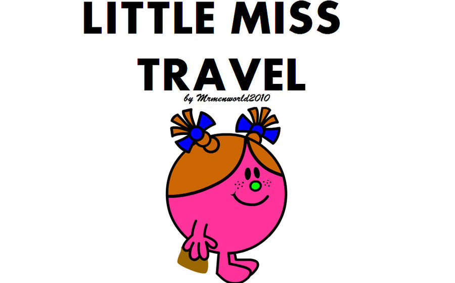 Little Miss Travel by GoForAPerfect2010 on DeviantArt