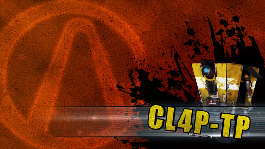 Borderlands 2 Wallpaper - CL4P-TP by mentalmars on DeviantArt