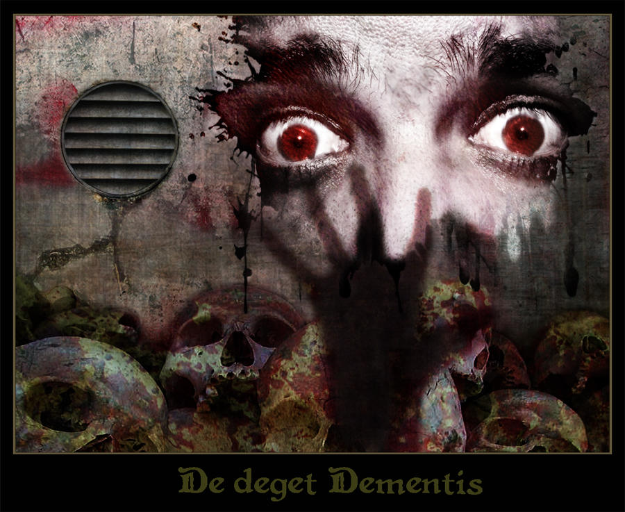 De deget Dementis by BlakkReign