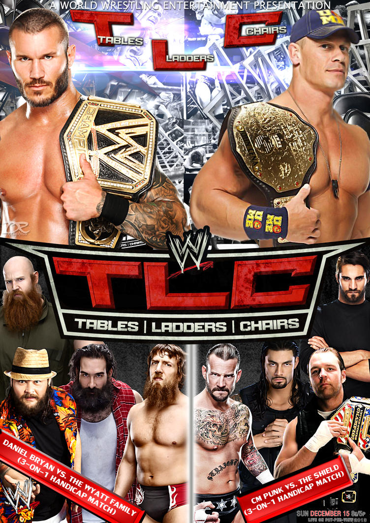 Wwe tables ladders and chairs 2013 poster - Wwe Tlc 2013 Poster By Dinesh Musiclover