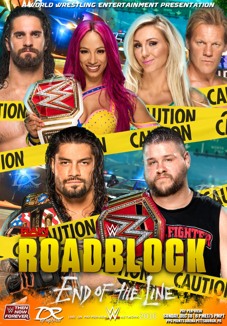 WWE Roadblock End of the Line 2016 Poster by Dinesh-Musiclover