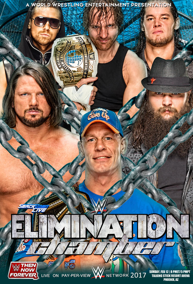 WWE Elimination Chamber 2017 Poster by Dinesh-Musiclover