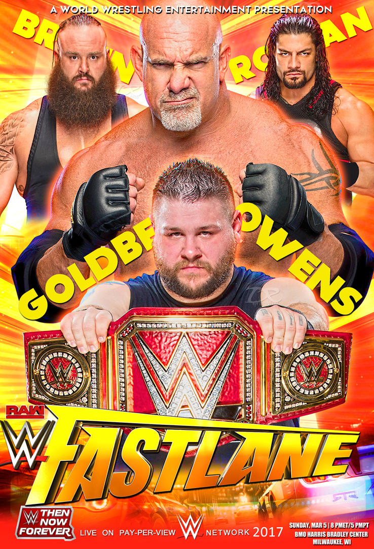 WWE FastLane 2017 Poster by Dinesh-Musiclover