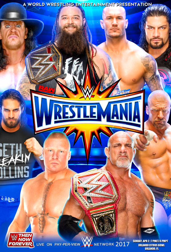 WWE Wrestlemania 2017 Poster by Dinesh-Musiclover