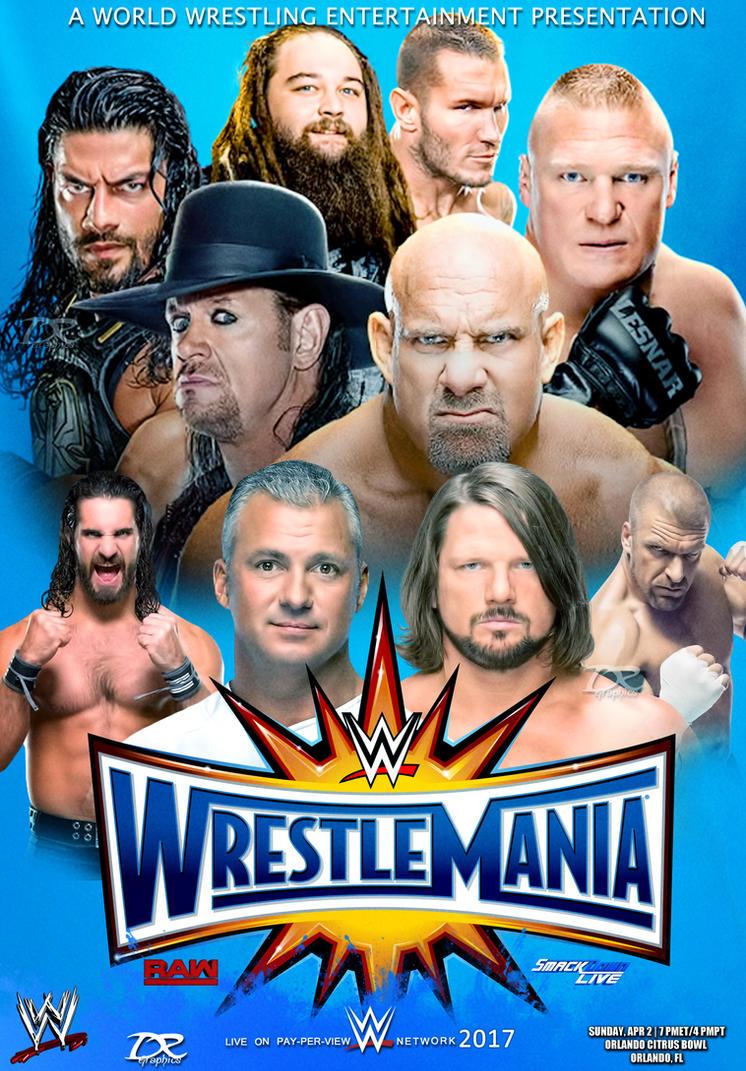 WWE Wrestlemania 2017 Poster V2 by Dinesh-Musiclover
