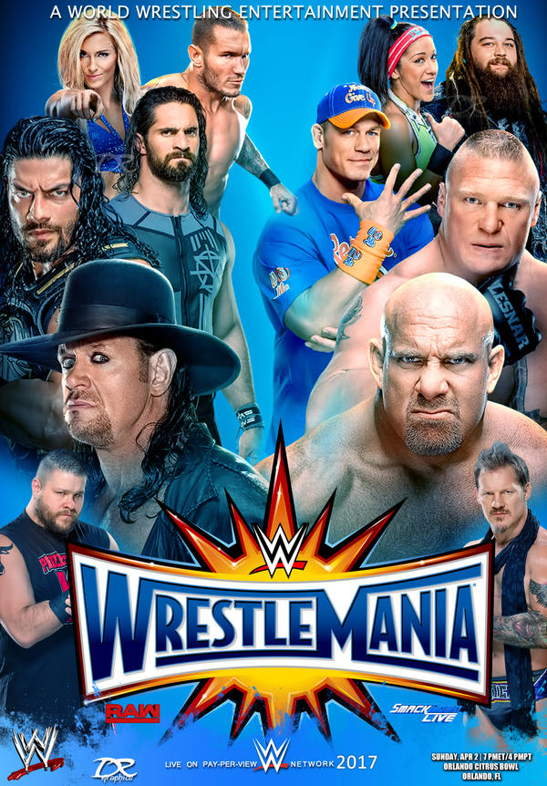 WWE Wrestlemania 2017 Poster V3 by Dinesh-Musiclover