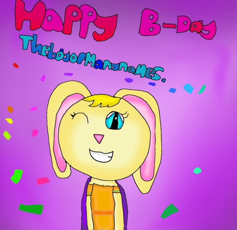 Happy Birthday Theboyofmanynames. by Burrowgirl2002