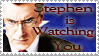 Stephen Is Watching You by Wesker-Chick