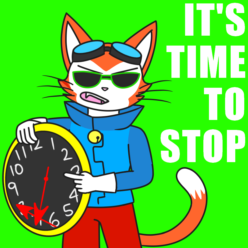 IT'S TIME TO STOP OK by catgirl140