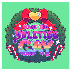 Make the Yuletide Gay by Moobuttt