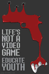 Life's Not a Video Game by Rockwithme192