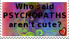 Psychopaths -CUTE- Stamp by Deathnotedfan